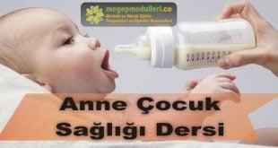 anne çocuk sağlığı dersi modülleri megep