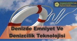 denizde emniyet ve denizcilik teknolojisi megep modulleri