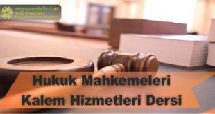 hukuk mahkemeleri kalem hizmetleri dersi megep modulleri