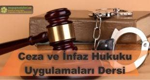 ceza ve infaz hukuku uygulamalari dersi megep modulleri