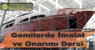 gemilerde imalat ve onarim dersi modulleri megep