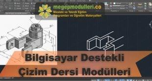 bilgisayar destekli cizim dersi megep modulleri